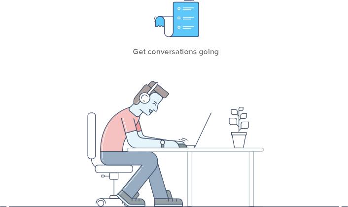 Get conversations going