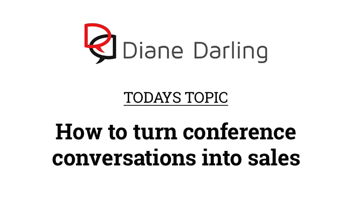 conference conversations into sales